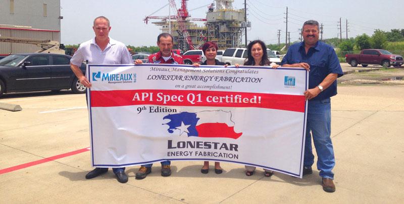 Mireauxms provides Lonestar Energy Fabrication API Spec Q1 Certification